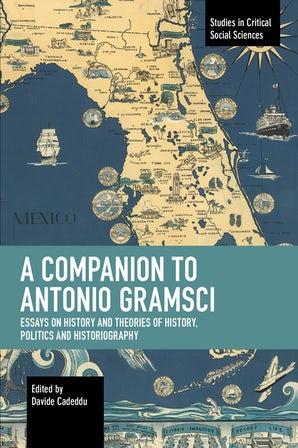 A Companion to Antonio Gramsci