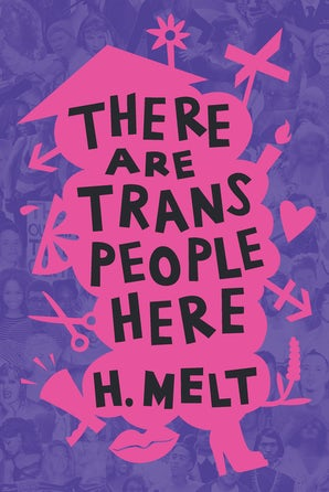 There Are Trans People Here