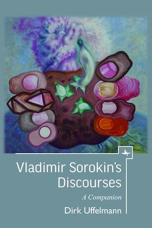 Vladimir Sorokin's Discourses