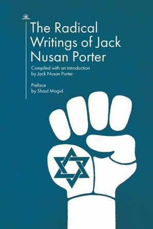 The Radical Writings of Jack Nusan Porter