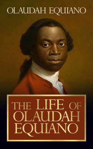 The Life of Olaudah Equiano