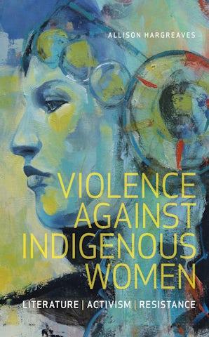 Violence Against Indigenous Women