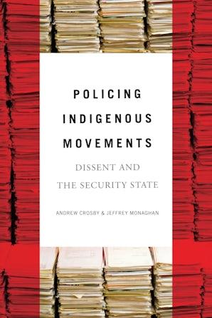 Policing Indigenous Movements
