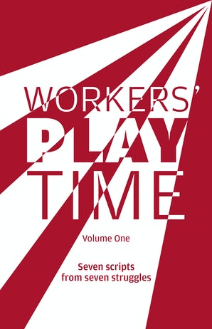 Workers Play Time (Vol 1)