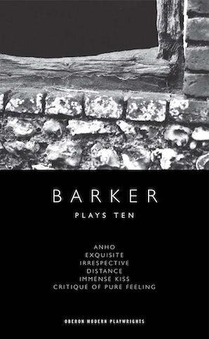 Howard Barker: Plays Ten