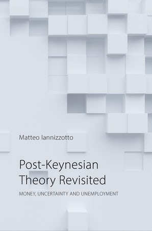 Post-Keynesian Theory Revisited