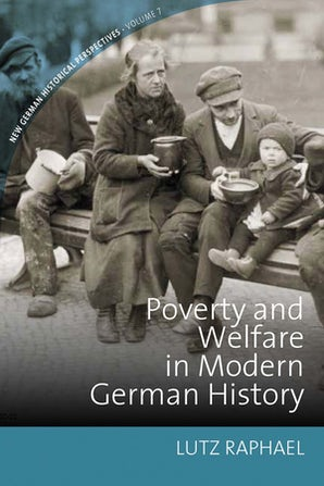 Poverty and Welfare in Modern German History