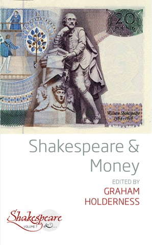 Shakespeare and Money