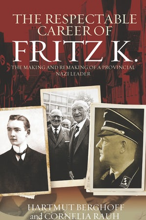 The Respectable Career of Fritz K.