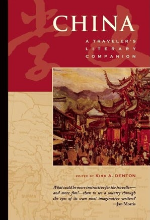 China: A Traveler's Literary Companion