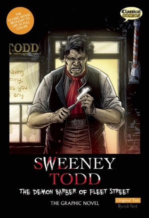 Sweeney Todd The Graphic Novel: Original Text
