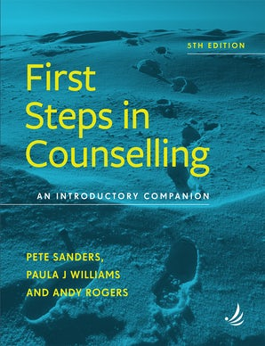 First Steps in Counselling  5th edition