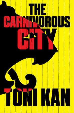 The Carnivorous City