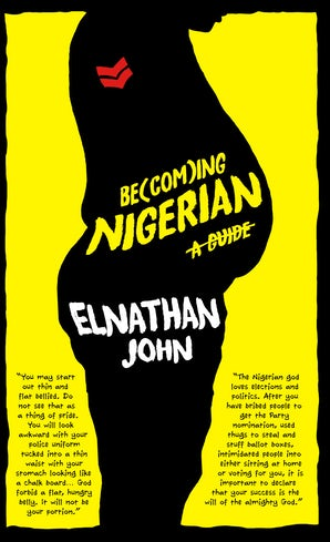 Becoming Nigerian: A Guide