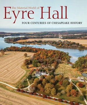 The Material World of Eyre Hall