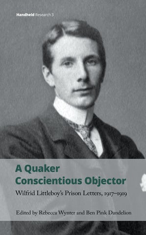 A Quaker Conscientious Objector