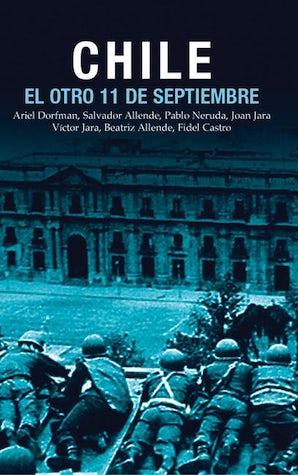 Chile: El Otro 11 de Septiembre