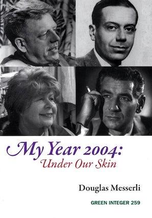 My Year 2004: Under Our Skin