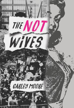The Not Wives