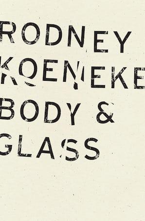 Body & Glass