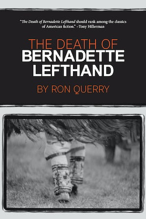 The Death of Bernadette Lefthand