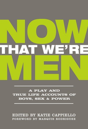 Now That We're Men