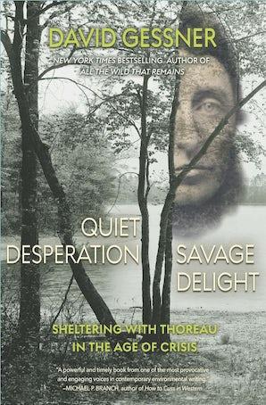 Quiet Desperation, Savage Delight
