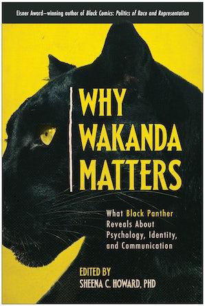 Why Wakanda Matters