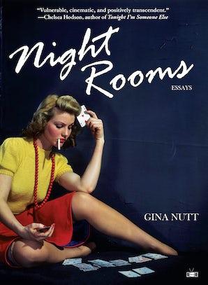 Night Rooms: Essays