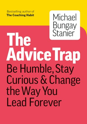The Advice Trap