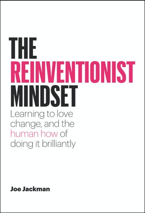 The Reinventionist Mindset