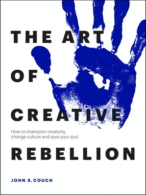 The Art of Creative Rebellion
