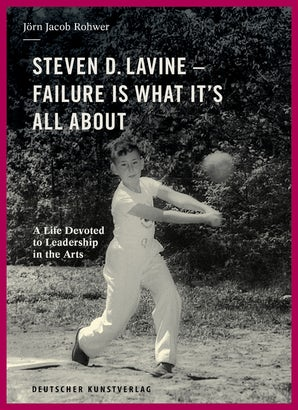 Steven D. Lavine. Failure is What It's All About
