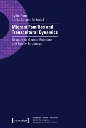 Migrant Families and Transcultural Dynamics
