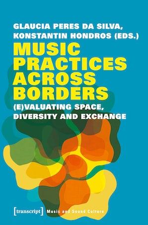 Music Practices Across Borders
