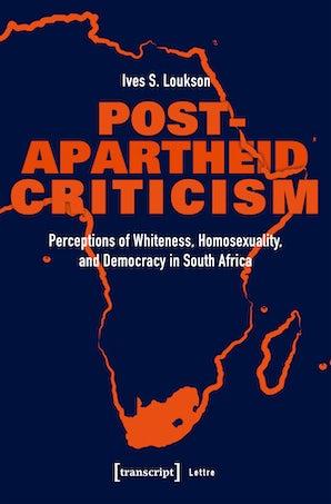 Post-Apartheid Criticism