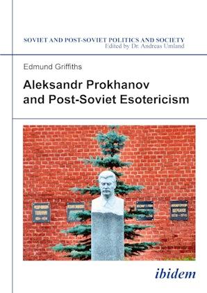 Aleksandr Prokhanov and Post-Soviet Esotericism