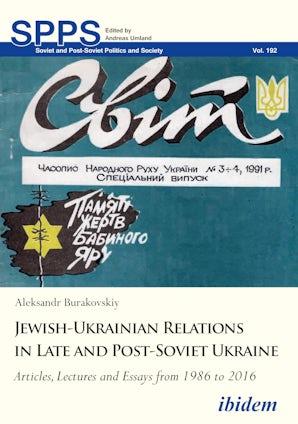 Jewish-Ukrainian Relations in Late and Post-Soviet Ukraine