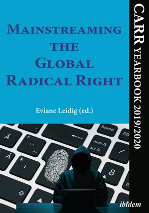 Mainstreaming the Global Radical Right