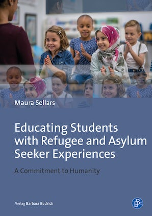 Educating Students with Refugee and Asylum Seeker Experiences