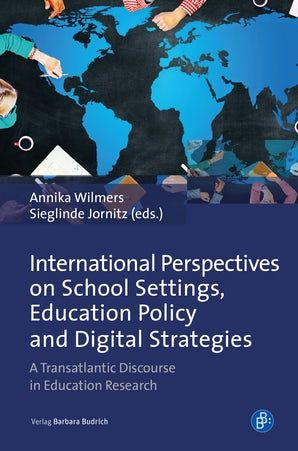 International Perspectives on School Settings, Education Pollicy and Digital Strategies