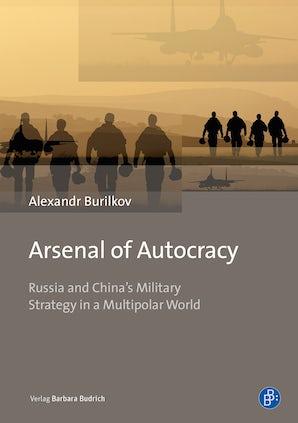 Arsenal of Autocracy