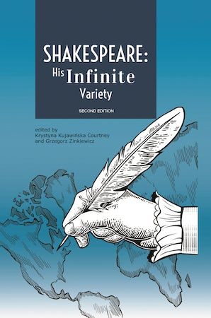 Shakespeare: His Infinite Variety