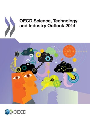 OECD Science, Technology, and Industry Outlook 2014