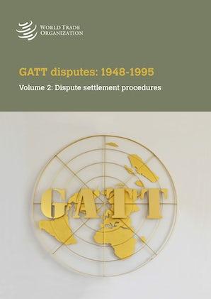 Différends dans le cadre du GATT: 1948-1995