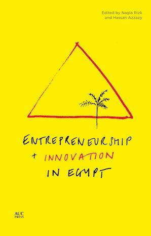 Entrepreneurship and Innovation in Egypt