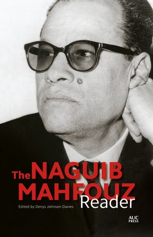 The Naguib Mahfouz Reader