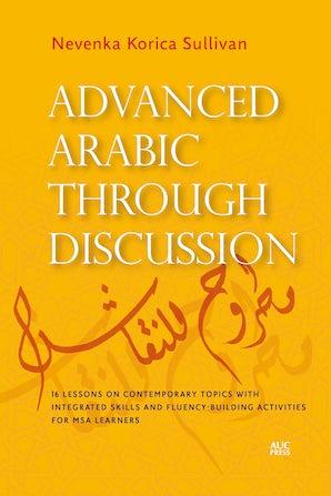Advanced Arabic through Discussion