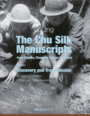 The Chu Silk Manuscripts from Zidanku, Changsha (Hunan Province)